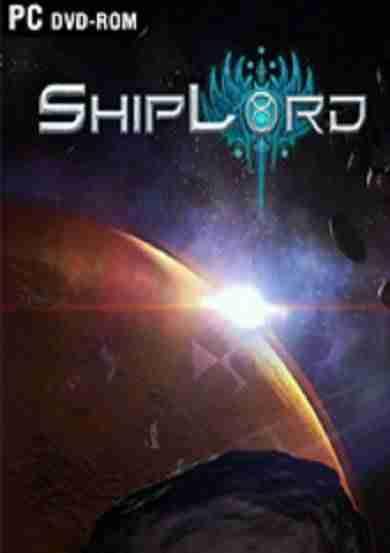 Descargar ShipLord [ENG][ACTiVATED] por Torrent